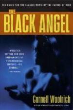 The Black Angel - Cornell Woolrich