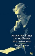 Authorship, Ethics, and the Reader - Dominic Rainsford