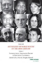 The PIP Anthology of World Poetry of the 20th Century, no. 5: Intersections: Innovative Poetry in Southern California - Douglas Messerli