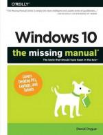 Windows 10: The Missing Manual - David Pogue