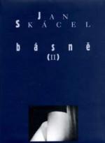 Básně II - Jan Skácel