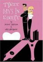 Three Days in Europe - Antony Johnston, Mike Hawthorne, J. Bone
