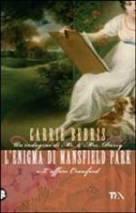 L'enigma di Mansfield Park o L'affare Crawford - Carrie Bebris, Alessandro Zabini