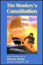 The Monkey's Constitution - Duncan Brown
