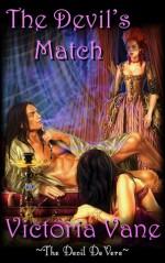 The Devil's Match (The Devil DeVere #4) - Victoria Vane