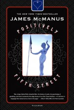 Positively Fifth Street: Murderers, Cheetahs, and Binion's World Series of Poker - James McManus
