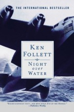 Night Over Water - Ken Follett