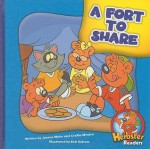 A Fort To Share (Herbie Bear Readers: Level 2) - Joanne Meier, Cecilia Minden, Bob Ostrom