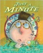 Just a Minute - Bonny Becker, Jack E. Davis