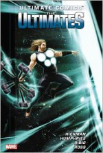 Ultimate Comics: The Ultimates, Vol. 2: Two Cities. Two Worlds. - Jonathan Hickman, Esad Ribic, Dean White, Clayton Cowles, Sam Humphries, Luke Ross, Ron Garney