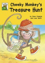 Cheeky Monkey's Treasure Hunt. by Anne Cassidy - Cassidy, Anne Cassidy