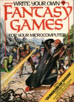 Write Your Own Fantasy Games - Cheryl Evans, Les Howarth