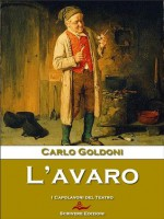 L'avaro - Carlo Goldoni