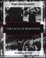 Faces of Resistance - Stuart A. Kallen