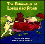 The Adventure of Louey and Frank - Carolyn White