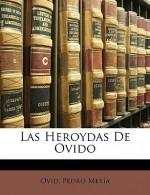 Las Heroydas de Ovido - Ovid, Pedro Mexia