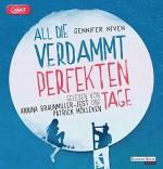 All die verdammt perfekten Tage - Annina Braunmiller-Jest, Patrick Mölleken, Jennifer Niven, Alexandra Ernst
