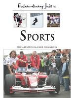 Extraordinary Jobs in Sports - Alecia T. Devantier, Carol Turkington