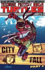 Teenage Mutant Ninja Turtles Vol. 7: City Fall, Part 2 - Kevin Eastman, Tom Waltz, Mateus Santolouco