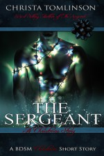 The Sergeant: A Christmas Story - Christa Tomlinson