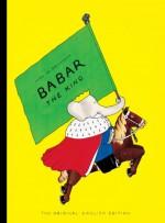 Babar the King - Jean de Brunhoff