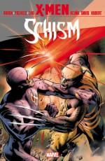 X-Men: Schism - Carlos Pacheco, Billy Tan, Alan Davis, Adam Kubert, Jason Aaron, Kieron Gillen