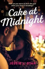 Cake at Midnight - Jessie L. Star