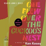 One Flew Over the Cuckoo's Nest: 50th Anniversary Edition - Ken Kesey, John C. O'Reilly