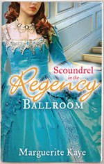 Scoundrel in the Regency Ballroom - Marguerite Kaye