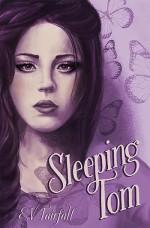 Sleeping Tom - E.V. Fairfall