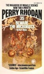 Beware The Microbots - Kurt Mahr, Gray Morrow