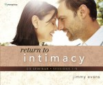 Return to Intimacy (5 Session CD) - Jimmy Evans