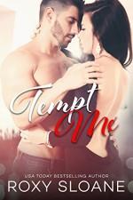 Tempt Me (The Temptation Duet Book 1) - Roxy Sloane