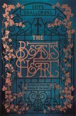 The Beast's Heart - Leife Shallcross