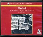 Ordeal by Nevil Shute Unabridged CD Audiobook - Nevil Shute, Ian Stuart, Ian Stuart