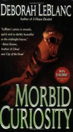 Morbid Curiosity - Deborah Leblanc