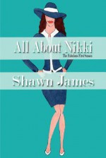 All about Nikki- The Fabulous First Season - Shawn James