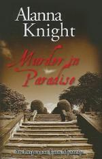 Murder in Paradise - Alanna Knight