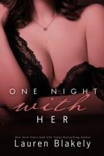 One Night with Her - Lauren Blakely