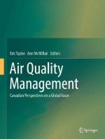 Air Quality Management: Canadian Perspectives on a Global Issue - Eric Taylor, Ann McMillan