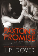 Paxton's Promise - L.P. Dover