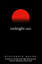 Midnight Sun (Twilight #1.5) - Stephenie Meyer