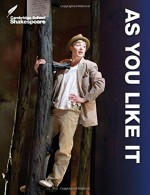 As You Like It - William Shakespeare, Rex Gibson, Linzy Brady, Richard Andrews, Vicki Wienand