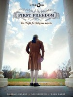 First Freedom: The Fight for Religious Freedom - Randall Balmer, Lee Grogerg, Mark Mabry