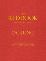 The Red Book: Liber Novus - C.G. Jung, Sonu Shamdasani, Mark Kyburz, John Peck