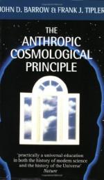 The Anthropic Cosmological Principle (Oxford Paperbacks) - John D. Barrow, Frank J. Tipler