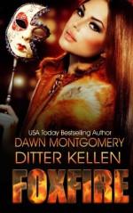 FoxFire (Dark Talisman) (Volume 1) - Ditter Kellen, Dawn Montgomery