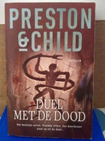 Duel met de dood - Douglas Preston, Lincoln Child, Marjolein van Velzen