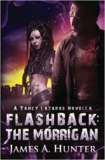 Flashback: The Morrigan: A Yancy Lazarus Novella - James A. Hunter