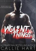 Violent Things - Callie Hart